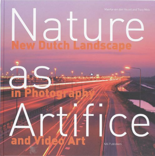 9789056620288: Nature as Artifice: New Dutch Landscape in Photography and Video Art 1989-The Present