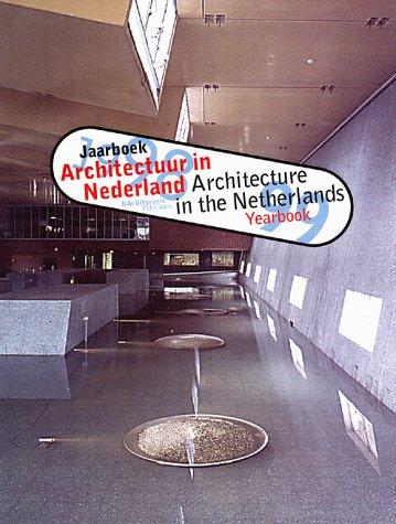 Architectuur in Nederland: jaarboek 1998-1999 / Architecture in the Netherlands: Yearbook, 1998-1999 (English and Dutch Edition) - Ibelings, Hans, Lootsma, Bart, Verstegen, Tom