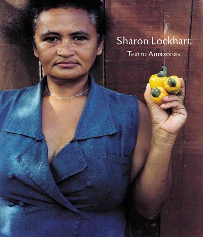 Sharon Lockhart: Teatro Amazonas - Lockhart, Sharon, Schampers, Karel