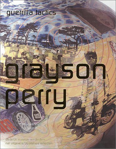 9789056622503: Grayson Perry: Guerrilla Tactics