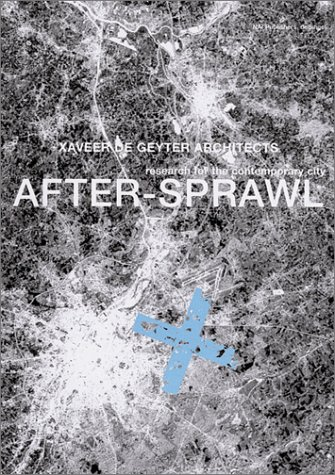 9789056622657: Xaveer De Geyter: After-sprawl