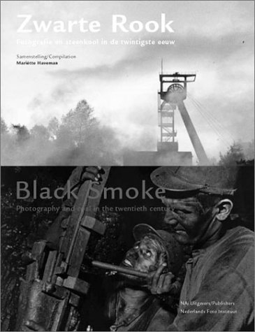 9789056622749: Black Smoke: Photography and Coal in the Twentieth Century