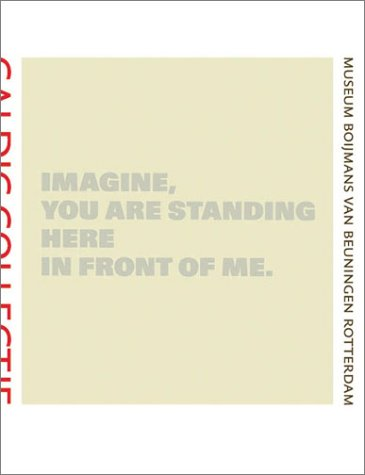 Imagine You Are Standing here in Front: Jannet de Goede,