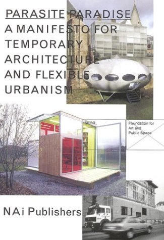 PARASITE PARADISE: FOUNDATION FOR ART AND PUBLIC SPACE
