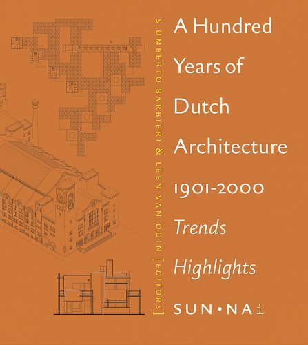 9789056623340: Hundred Years Of Dutch Architecture, A: Trends, Highlights