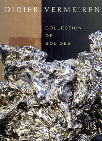 9789056623371: Didier Vermeiren: Collection De Solides