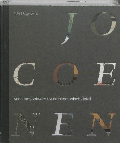 Jo Coenen. Van stadsontwerp tot architectonisch detail.: HAAN, HILDE DE