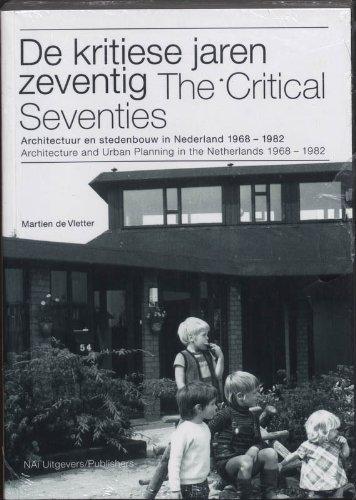 DE KRITIESE JAREN ZEVENTIG THE CRITICAL SEVENTIES: MARTIEN DE VLETTER