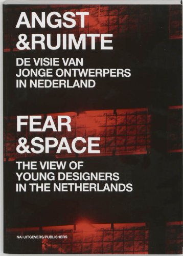 Fear & Space: The View of Young Architects in the Netherlands - Barber, Benjamin