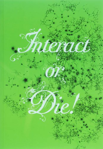 9789056625771: Interact or Die: There Is Drama In The Networks