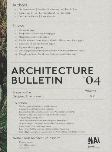 Architecture Bulletin 04: Essays on the Designed Environment (v. 4) (9789056626433) by Ole Bouman