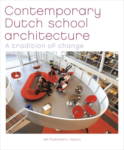 9789056626563: Contemporary Dutch School Architecture: A Tradition of Change