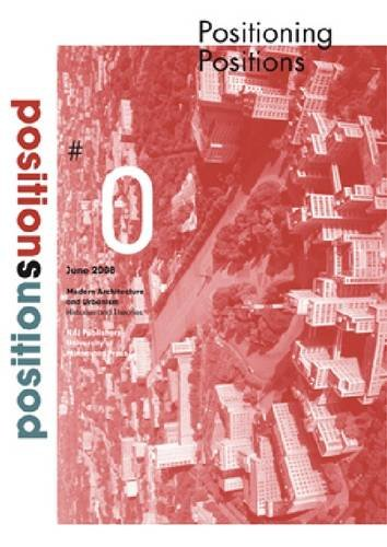 Positions Journal On Modern Architecture And