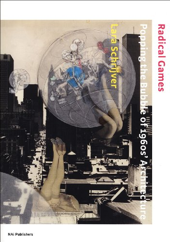 9789056626785: Radical Games: Popping the Bubble of 1960s Architecture