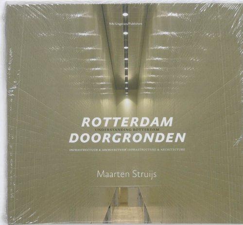 Rotterdam Doorgronden - Understanding Rotterdam: Maarten Struijs