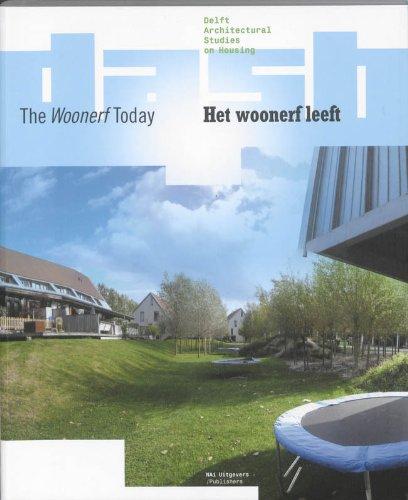 DASH 03: The Woonerf Today (Delft Architectural Studies on Housing): van Gameren, Dick