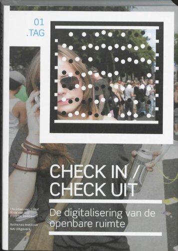 Check In Check Uit. De digitalisering van de openbare ruimte.: Hof, Christian van 't & Est, Rinie ...