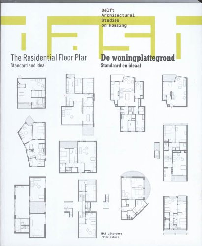 9789056627577: DASH 04: The Residential Floor Plan: Standard and Ideal (Delft Architectural Studies on Housing)
