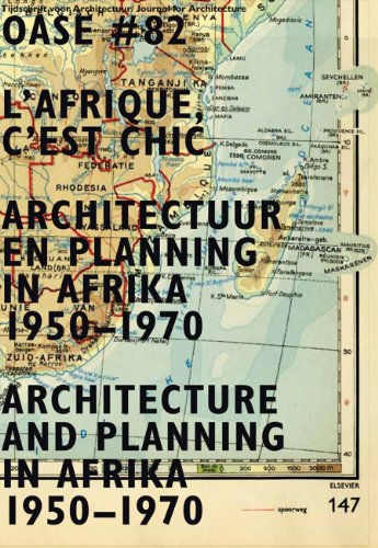9789056627751: OASE 82: L'Afrique, c'est chic: Architecture and Planning in Africa, 1950-1970