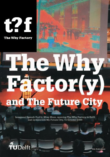9789056627812: The Why Factory and The Future City