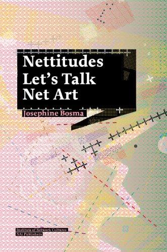 9789056628000: Nettitudes: Let's Talk Net Art (Studies in Network Cultures)