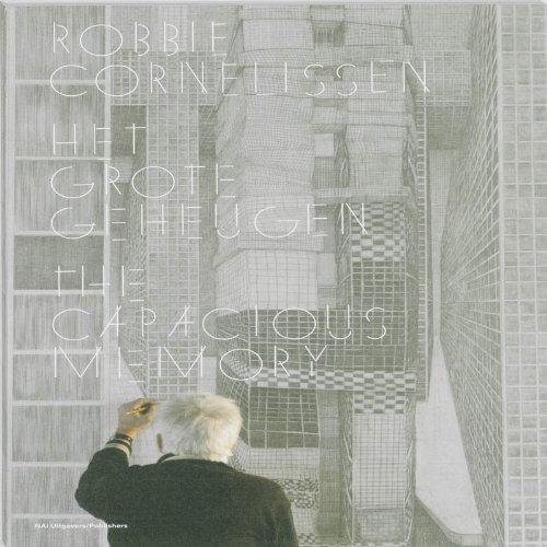 Robbie Cornelissen: The Capacious Memory: Lex ter Braak;