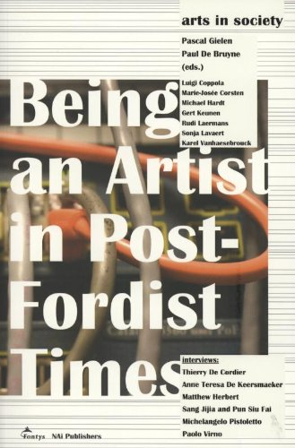 9789056628611: Arts in Society - Being an Artist in Post-Fordist Times