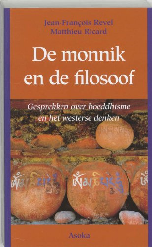 De monnik en de filosoof: gesprekken over: Jean-François Revel; Matthieu