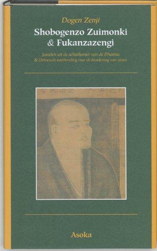 9789056700621: Asoka klassieke tekstbibliotheek 4: Shobogenzo Zuimonki: juwelen uit de Schatkamer van de Dharma ; Fukanzazengi : universele aanbeveling voor de beoefening van zazen
