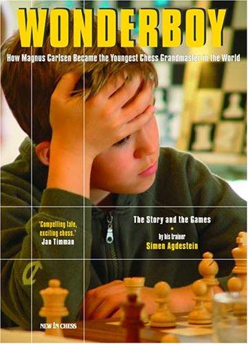 9789056911317: Wonderboy Magnus Carlsen: How Magnus Carlsen Became the Youngest Grandmaster in the World