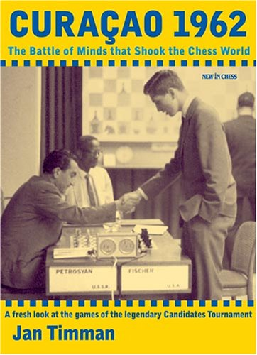 9789056911393: Curacao 1962: The Battle of Minds that Shook the Chess World