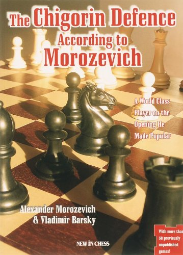 9789056912000: The Chigorin Defence According to Morozevich: A World Class Player on the Opening He Made Popular