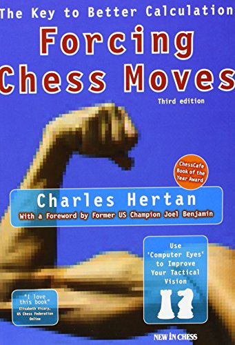 9789056912437: Forcing Chess Moves: The Key to Better Calculation