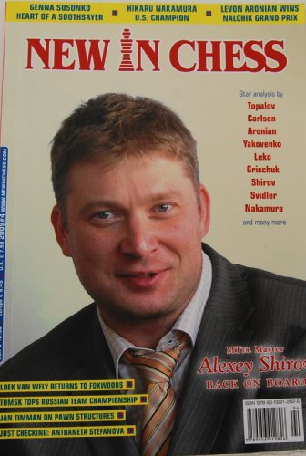 9789056912826: New in Chess: Alexey Shirov back on board; Loek Van Wely returns to Foxwoods; Tomsk tops russian team champtionship; Jan Timman on Pawn Structures