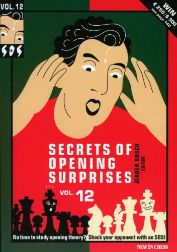 Secrets of Opening Surprises, Vol. 12: New In Chess,Csi