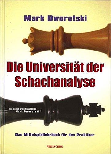 9789056913007: Die Universität der Schachanalyse