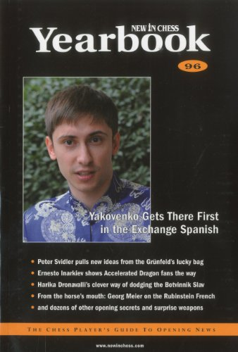 New In Chess Yearbook 96: The Chess Player's Guide to Opening News (New in Chess Yearbook: The...