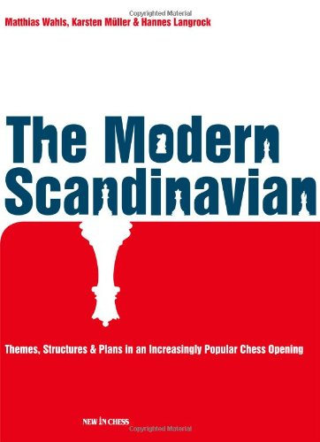 9789056913441: The Modern Scandinavian: Themes, Structures & Plans in an Increasingly Popular Chess Opening