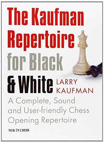 The Kaufman Repertoire for Black and White: Larry Kaufman