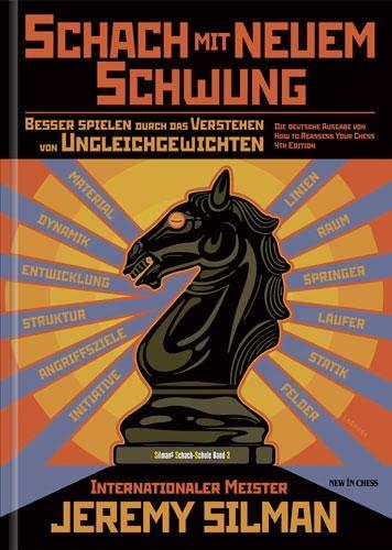 Schach mit neuem Schwung (9056914030) by Jeremy Silman
