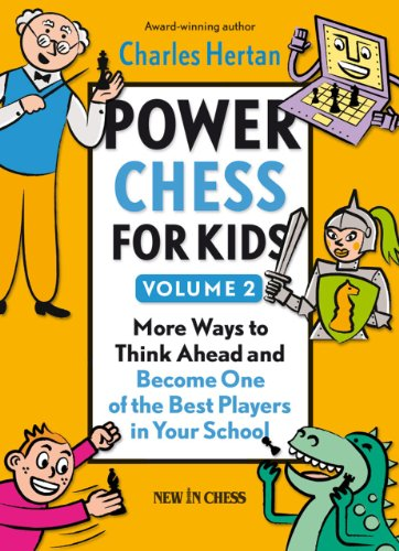 9789056914332: Power Chess for Kids: More Ways to Think Ahead and Become One of the Best Players in Your School: 2