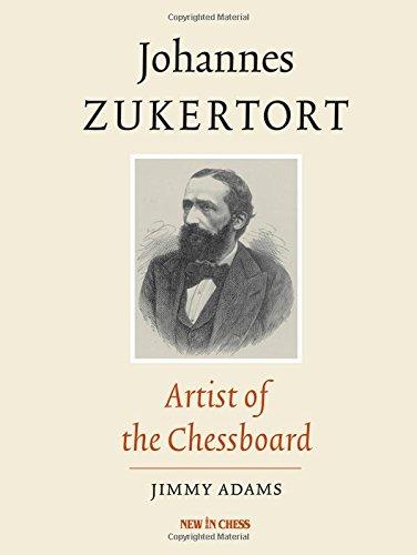 9789056914967: Johannes Zukertort: Artist of the Chessboard