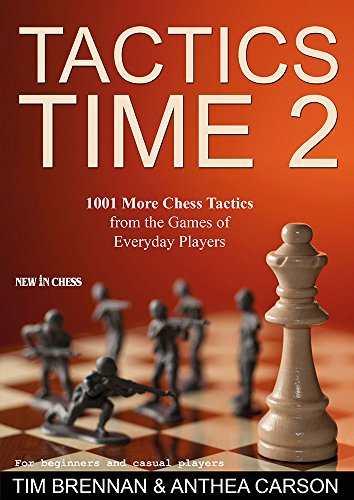9789056915377: Tactics Time 2: 1001 More Chess Tactics from the Games of Everyday Players