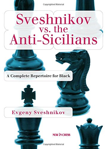 9789056915452: Sveshnikov vs the Anti-Sicilians: A Repertoire for Black