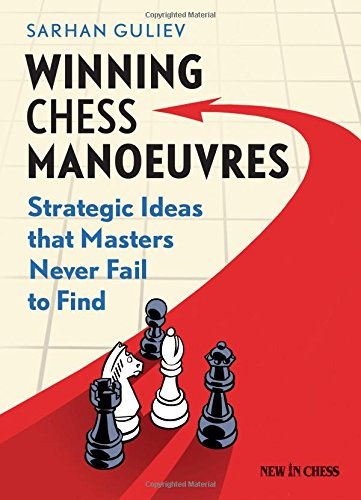 9789056915681: Winning Chess Manoeuvres: Strategic Ideas that Masters Never Fail to Find