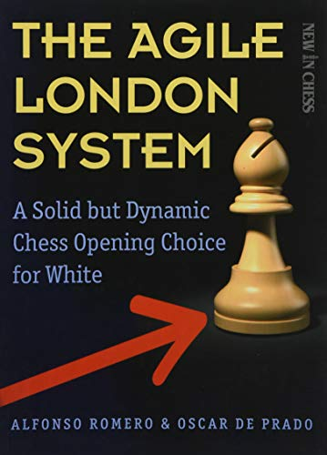 9789056916893: The Agile London System: A Solid but Dynamic Chess Opening Choice for White