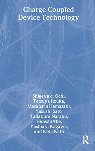 Charge-Coupled Device Technology (Japanese Technology Reviews): Ochi, S, Lizuka,