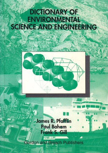 9789056990046: The Dictionary of Environmental Science and Engineering (Routledge Dictionaries)