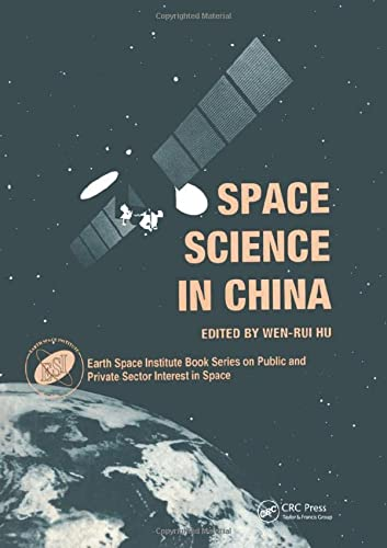 9789056990237: 1: Space Science in China (Earth Space Institute Book Series)