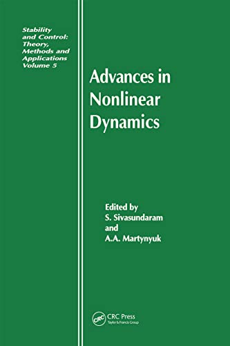 9789056990305: Advances in Nonlinear Dynamics (Stability and Control: Theory, Methods and Applications)